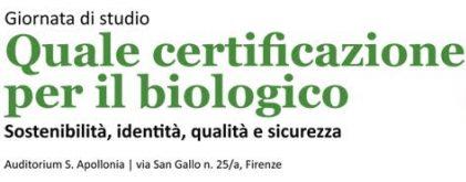 Quale certificazione per il biologico